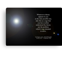 'Theory' By Karl Popper  [Austro - British Philosopher]  Canvas Print