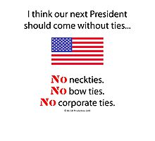 No Ties President Photographic Print