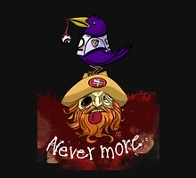 49ers Nevermore Unisex T-Shirt
