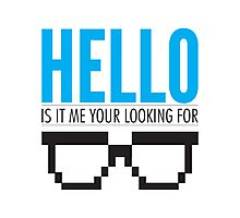 Hello Is It Me Your Looking For - Lionel Richie Geek Shirt Photographic Print