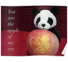 You are the apple of my eye Poster