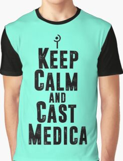 Keep Calm and Cast Medica Graphic T-Shirt