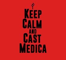 Keep Calm and Cast Medica T-Shirt