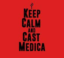 Keep Calm and Cast Medica T-Shirt