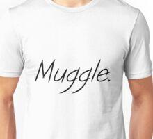 muggle Unisex T-Shirt