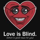 Love is Blind by davidj8580