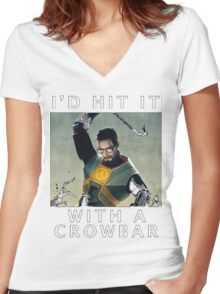 'I'd hit it with a crowbar' Women's Fitted V-Neck T-Shirt