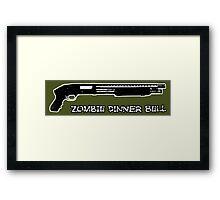 Guns sound like dinner bells to zombies Framed Print