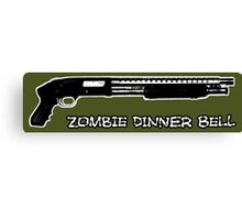 Guns sound like dinner bells to zombies Canvas Print
