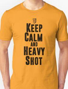 Keep Calm and Heavy Shot Unisex T-Shirt