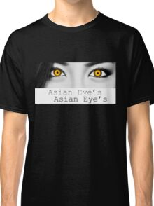 Asian Eye's 3 Classic T-Shirt