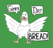 Gimme Dat Bread Kids Clothes