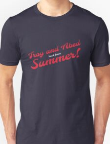 Troy and Abed back from Summer! T-Shirt