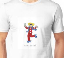 Funky at 50, woman in retro 70's outfit. Unisex T-Shirt