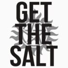 Get the Salt!  by PhantomKat813