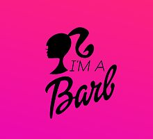 """I'm a Barb"" [PINK] iPhone Case by MarajMagazine"