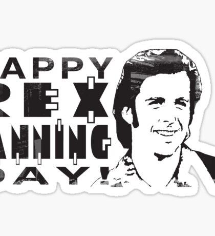 Happy Rex Manning Day! Sticker