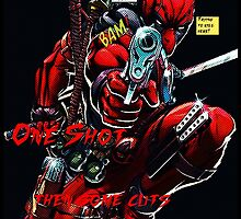 Deadpool! He Shoots and... by Deaderpool