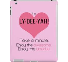 The Lizzie Bennet Diaries | The Ly-Dee-Yah! iPad Case/Skin