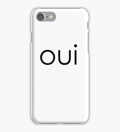 oui CELL PHONE - IPHONE - IPOD iPhone Case/Skin
