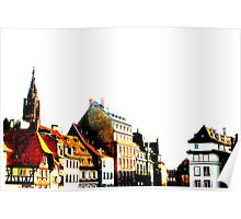 Strasbourg - a view for a look Poster