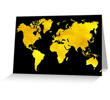 Black and Gold Map of The World - World Map for your walls Greeting Card