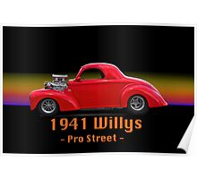 1941 Willys Pro Street w/ ID Poster