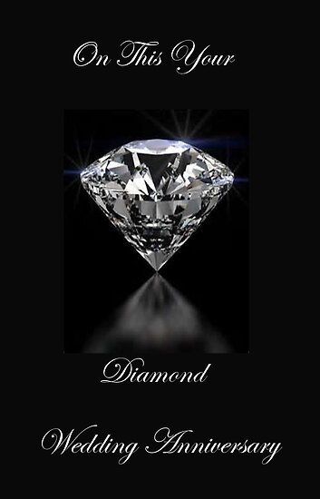 On Your Diamond Wedding Anniversary by Catherine Hamilton-Veal  ©