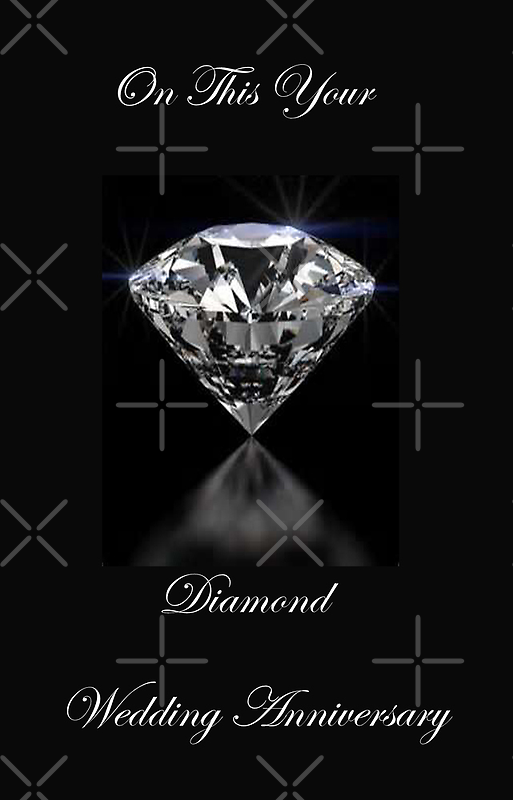 On Your Diamond Wedding Anniversary by Catherine Hamilton-Veal  ©