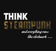 """Think Steampunk"" Tee by Reverendryu"
