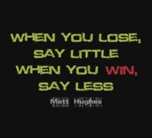 Matt Hughes UFC MMA inspirational quotes by logo-tshirt