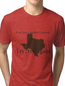 Secession - Texas Tee Tri-blend T-Shirt