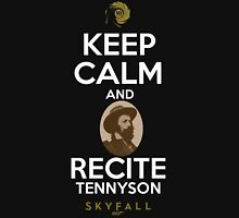 KEEP CALM AND RECITE TENNYSON Unisex T-Shirt