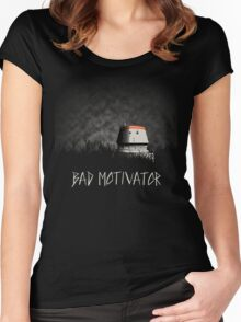 Bad Motivator Women's Fitted Scoop T-Shirt