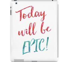 EPIC DAY iPad Case/Skin