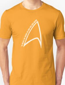 To boldly go... Unisex T-Shirt