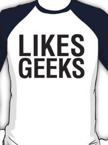 LIKES GEEKS T-Shirt