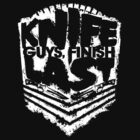 Knife Guys FInish Last - Ver 1 by roundrobin