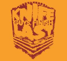 Knife Guys Finish Last - Ver 3 by roundrobin