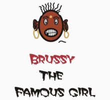 Only One Girl On Our Planet BRUSSY Kids Tee