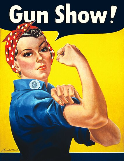Rosie The Riveter: Gun Show! by Look Human