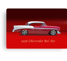 1956 Chevrolet Bel Air w/ ID Canvas Print