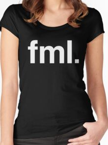 fml Fuck My Life  Women's Fitted Scoop T-Shirt