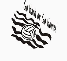 """Volleyball """"Go Hard Or Go Home"""" Womens Fitted T-Shirt"""