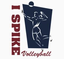 "Volleyball ""I Spike"" Women's by SportsT-Shirts"