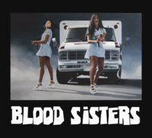 Blood Sisters Tee T-Shirt