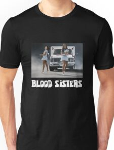 Blood Sisters Tee Unisex T-Shirt