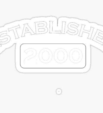 Established 2000 Sticker