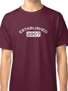 Established 2007 Classic T-Shirt