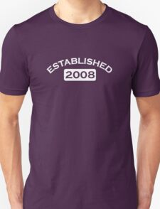 Established 2008 T-Shirt